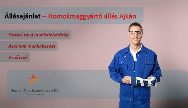 Homokmaggyártó állás Ajkán, 3 műszakos munkarendben. Bérelőleg heti rendszerességgel kérhető. Törvény szerinti utazási költségtérítést biztosítunk.