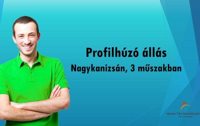Profilhúzó állás Nagykanizsán, 3 műszakos munkarendben. Bérelőleg heti rendszerességgel kérhető. Törvény szerinti utazási költségtérítést biztosítunk.