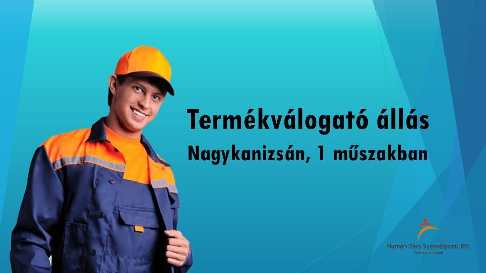Termékválogató állás Nagykanizsán, 1 műszakos munkarendben. Bérelőleg heti rendszerességgel kérhető. Törvény szerinti utazási költségtérítést biztosítunk.