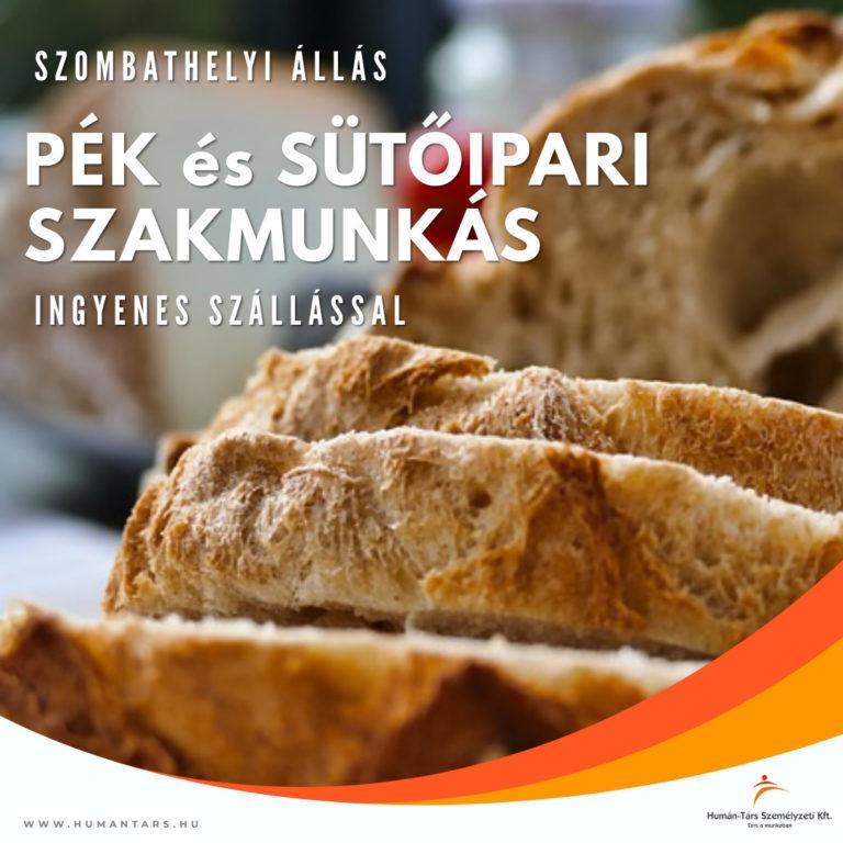 Pék és sütőipari szakmunka Szombathely - 2 műszak - humántárs; humantars